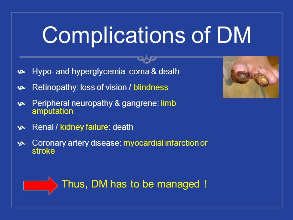 Thus, DM has to be managed !