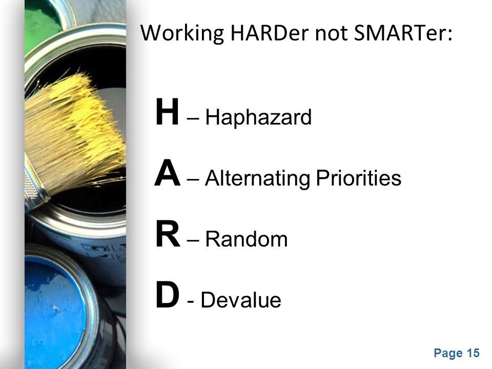 Working HARDer not SMARTer: