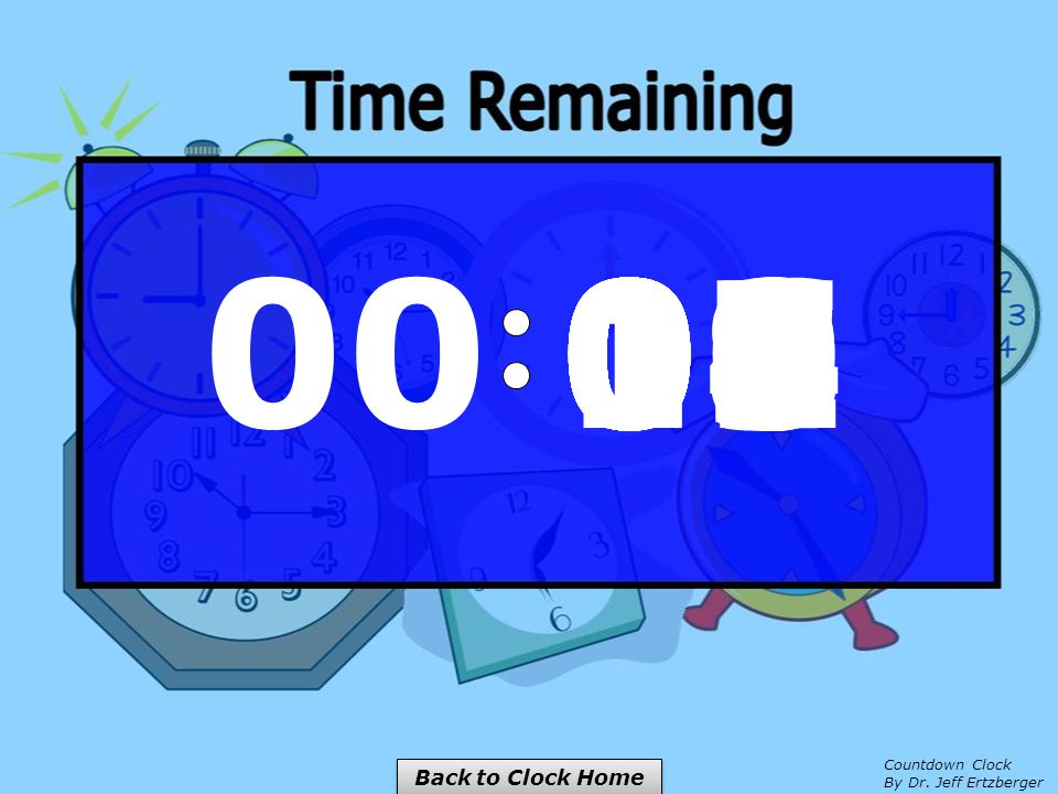00 04 03 01 00 02 05 10 06 09 08 07 Countdown Clock By Dr. Jeff Ertzberger Back to Clock Home
