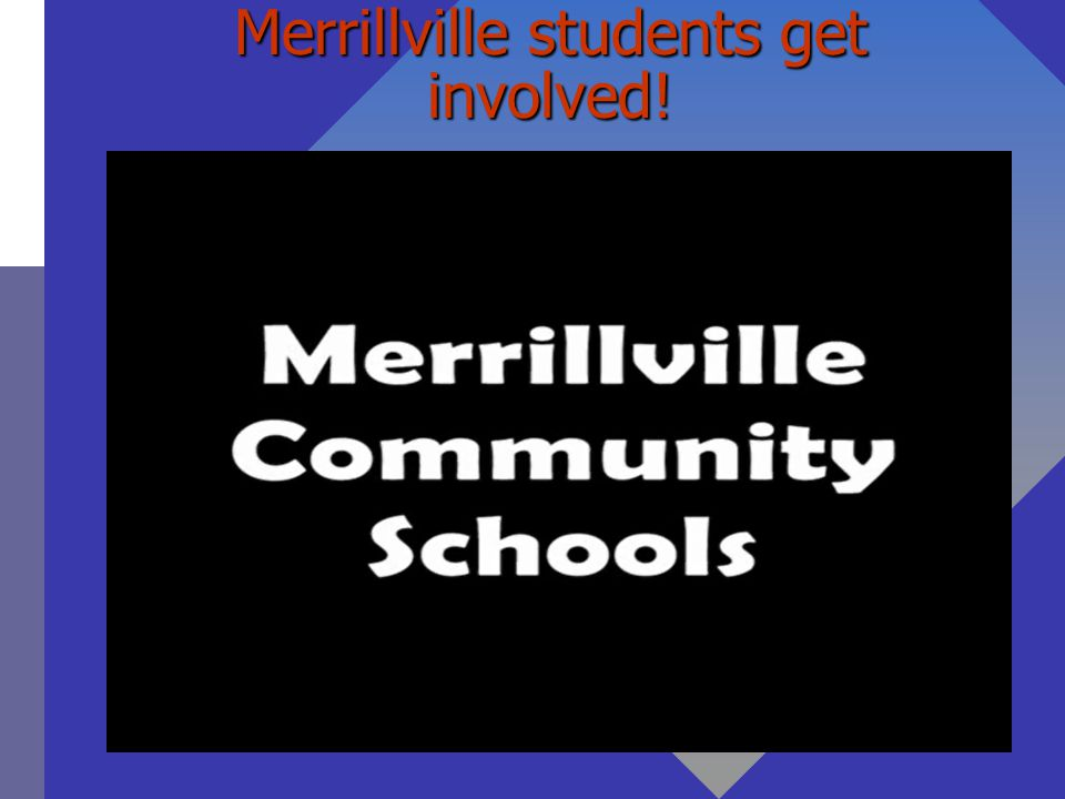 Merrillville students get involved!