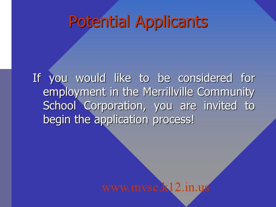 Potential Applicants www.mvsc.k12.in.us