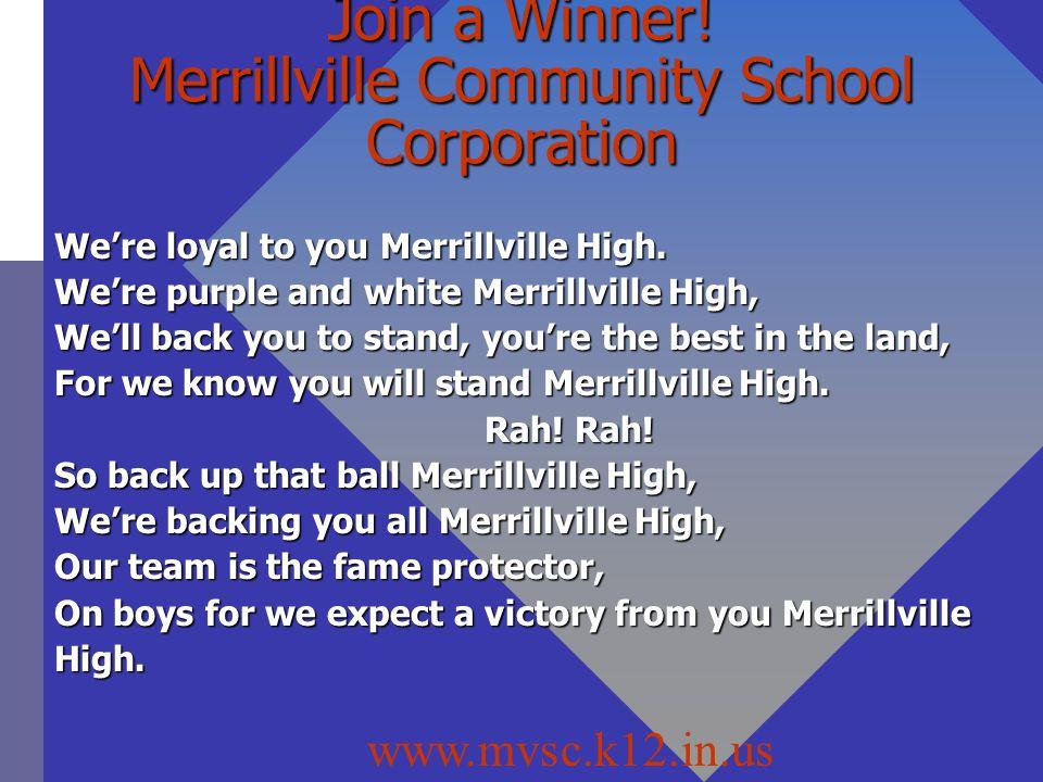 Join a Winner! Merrillville Community School Corporation