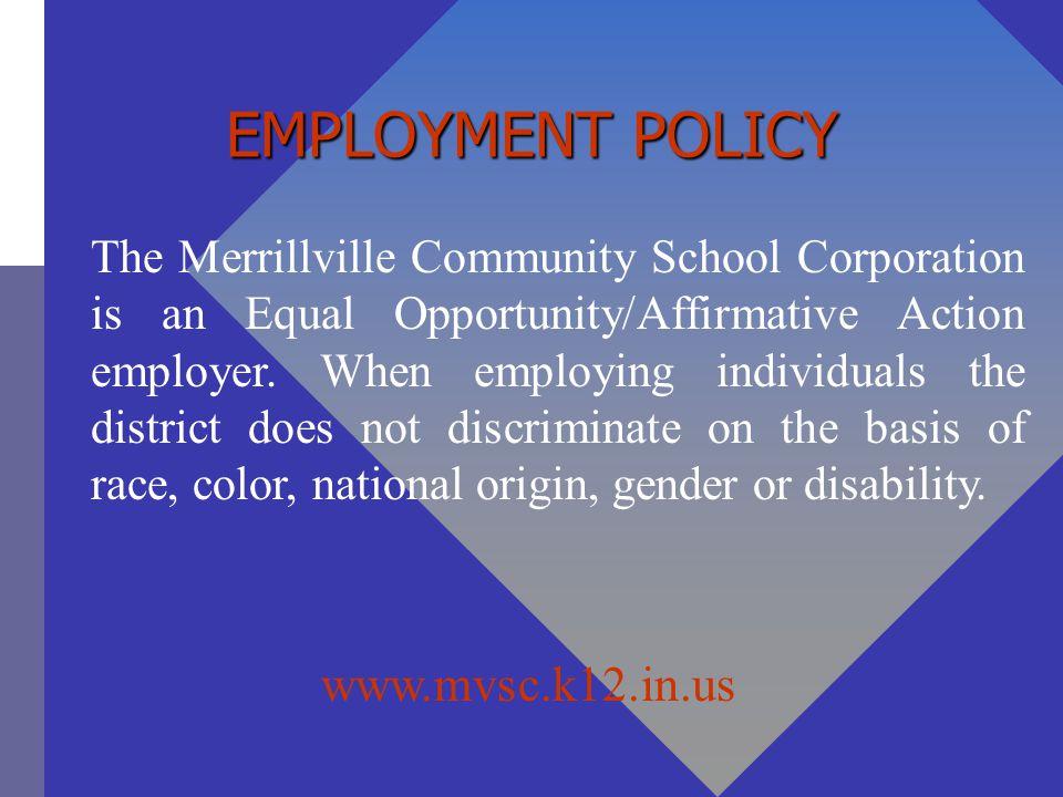 EMPLOYMENT POLICY www.mvsc.k12.in.us