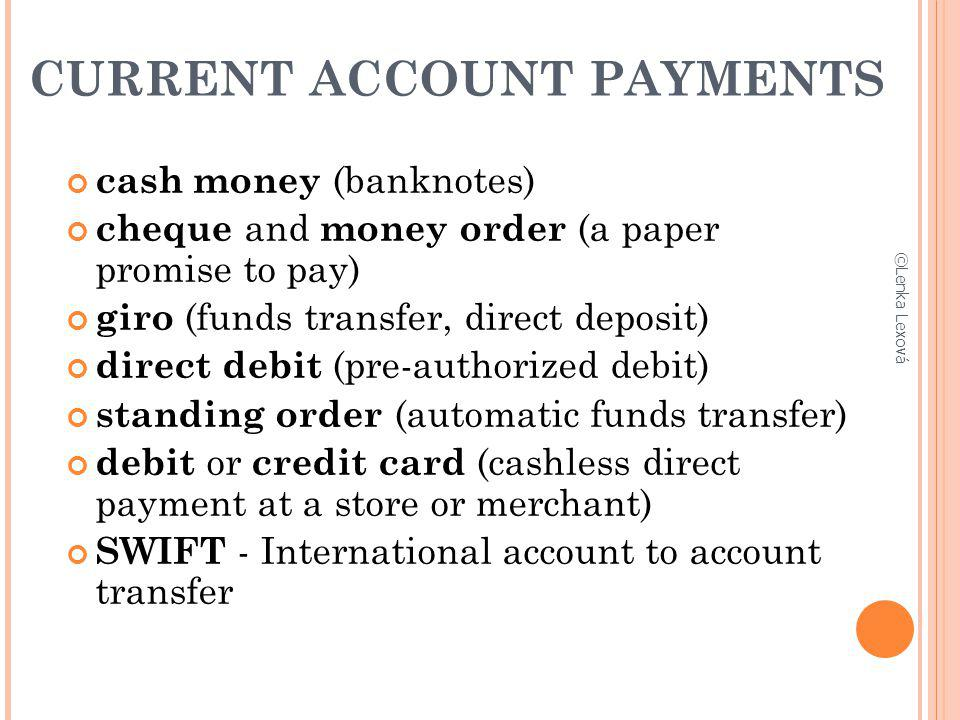 CURRENT ACCOUNT PAYMENTS