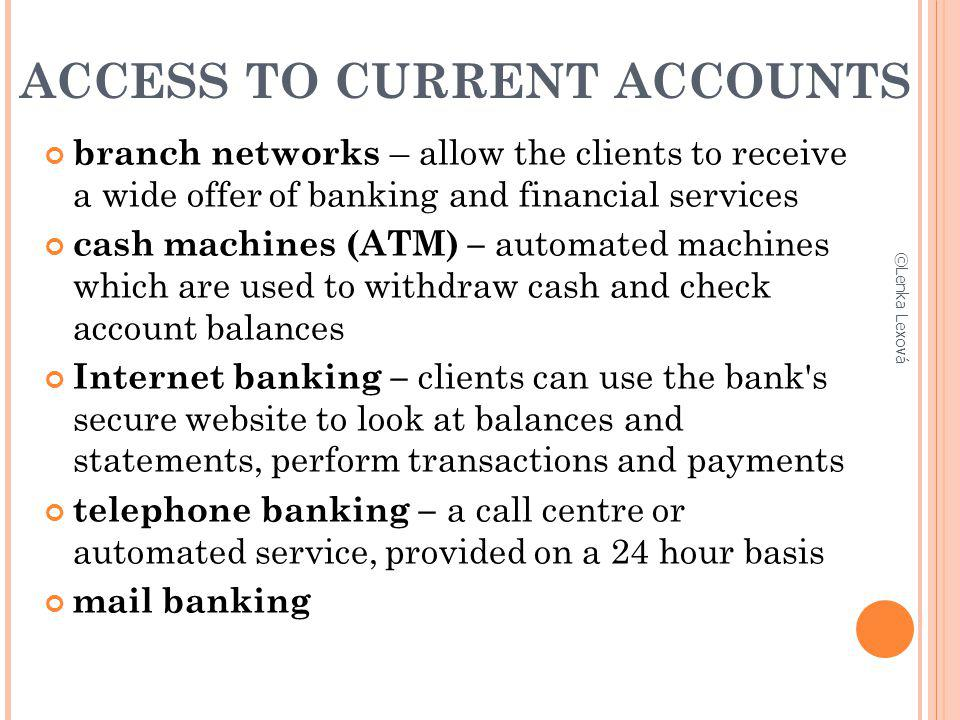 ACCESS TO CURRENT ACCOUNTS