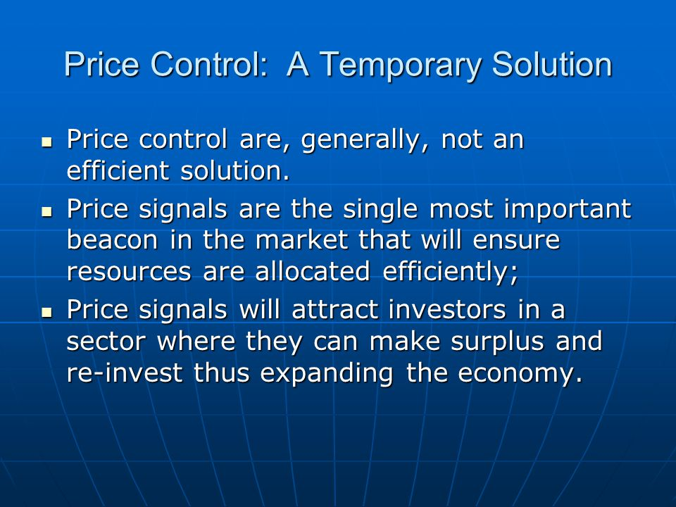 Price Control: A Temporary Solution