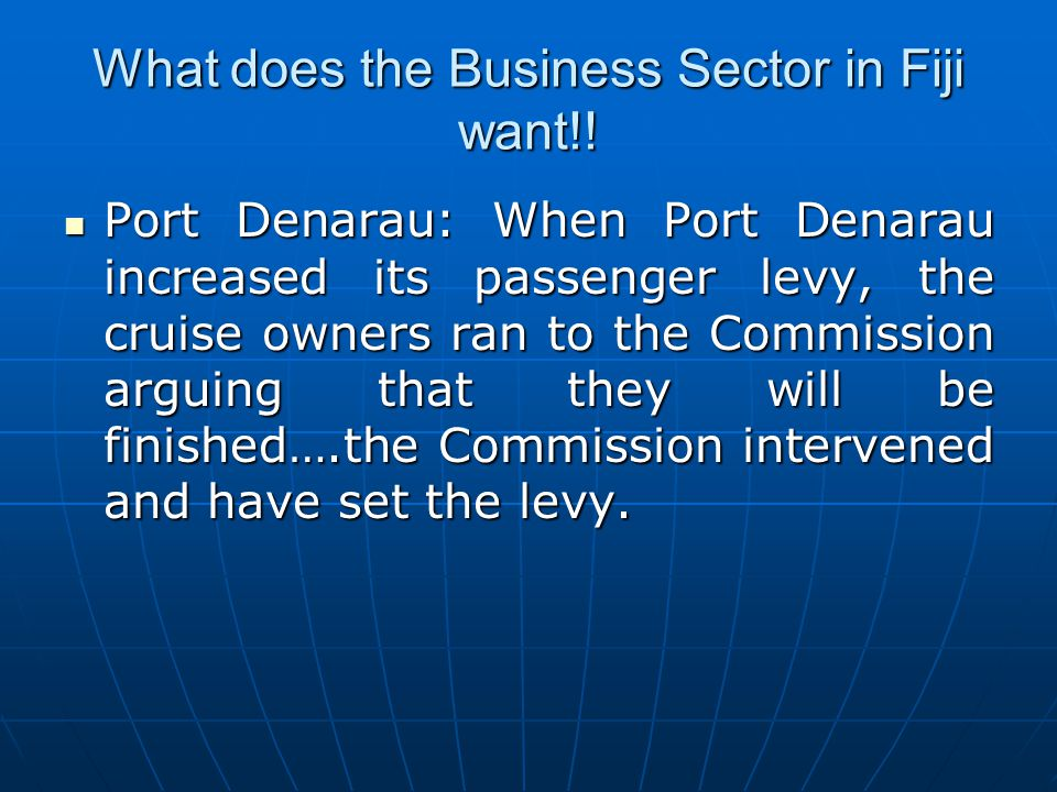 What does the Business Sector in Fiji want!!