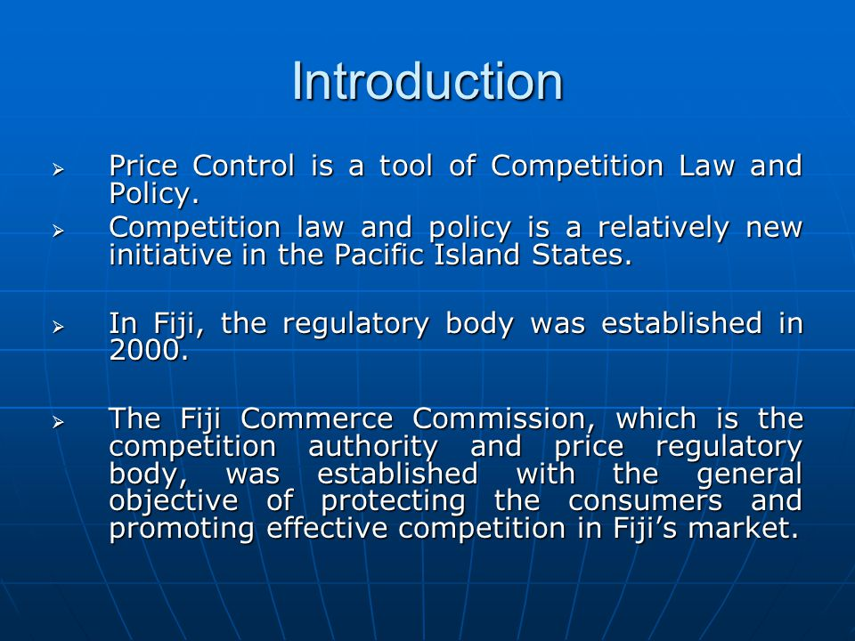 Introduction Price Control is a tool of Competition Law and Policy.
