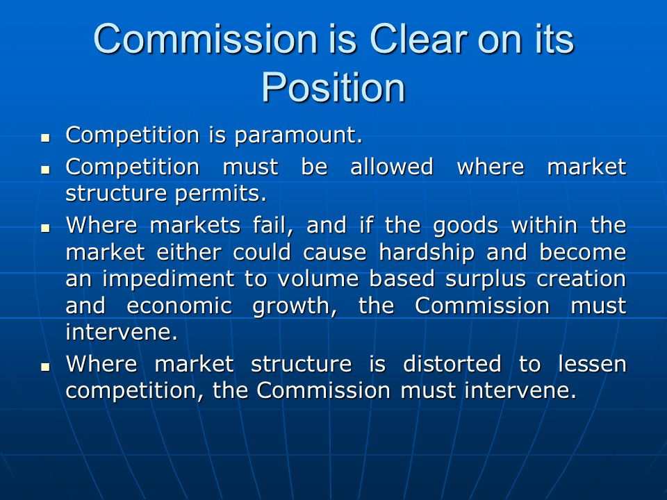 Commission is Clear on its Position