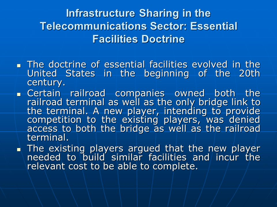 Infrastructure Sharing in the Telecommunications Sector: Essential Facilities Doctrine