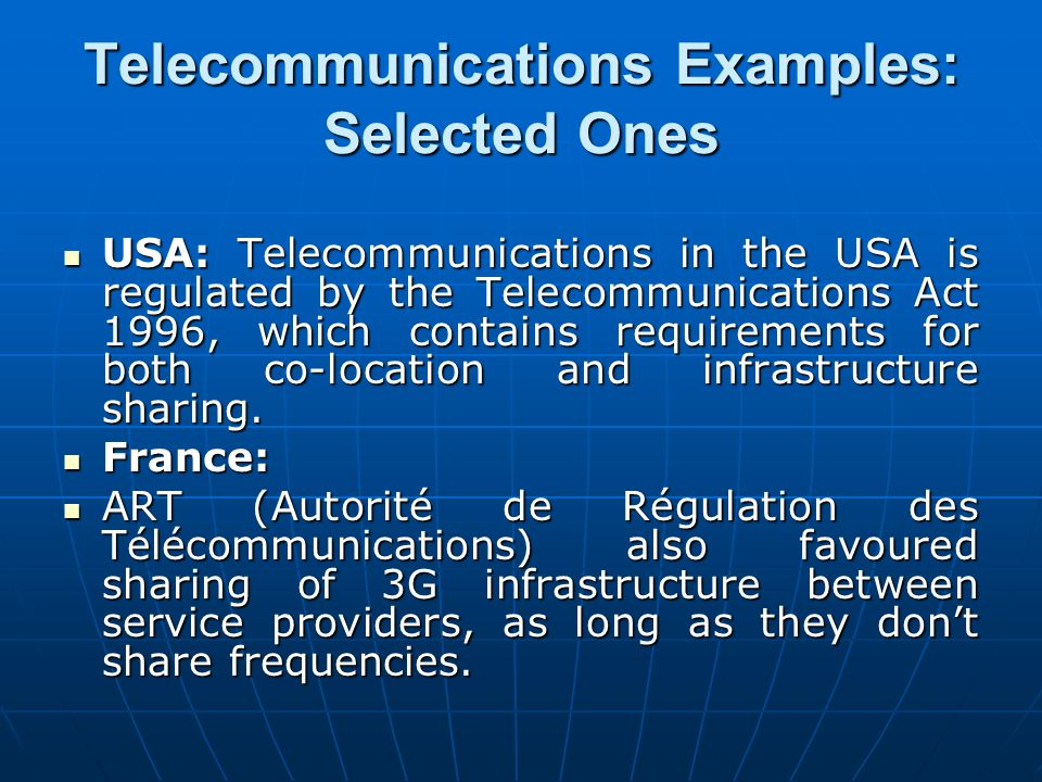 Telecommunications Examples: Selected Ones