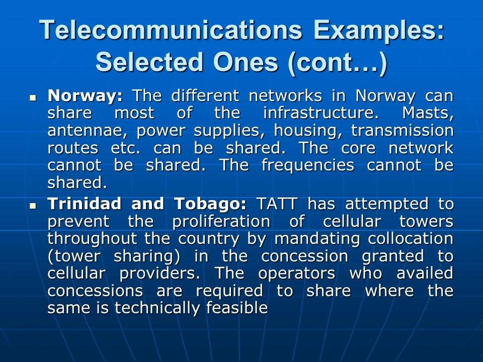 Telecommunications Examples: Selected Ones (cont…)
