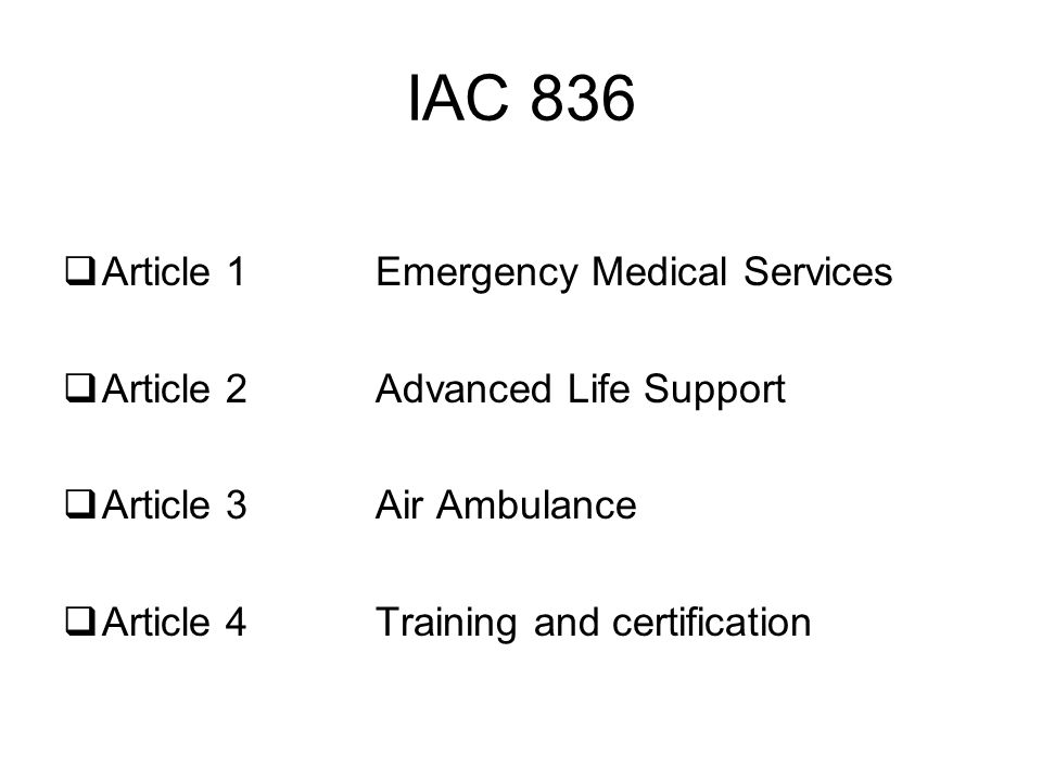IAC 836 Article 1 Emergency Medical Services