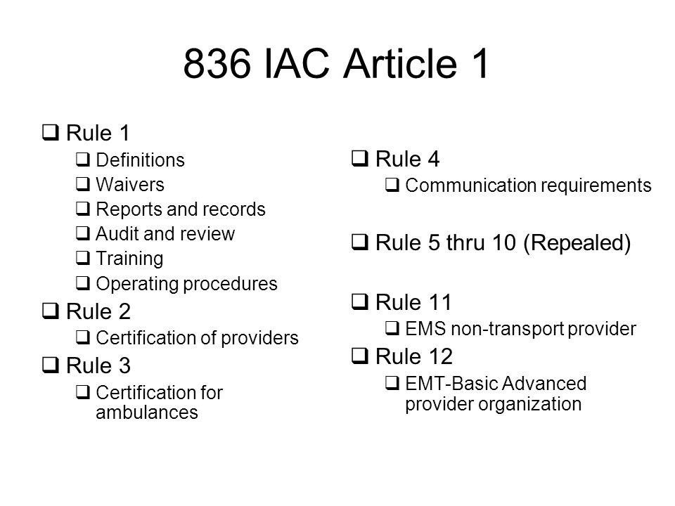 836 IAC Article 1 Rule 1 Rule 4 Rule 5 thru 10 (Repealed) Rule 11