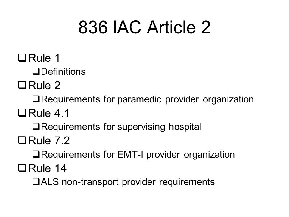836 IAC Article 2 Rule 1 Rule 2 Rule 4.1 Rule 7.2 Rule 14 Definitions