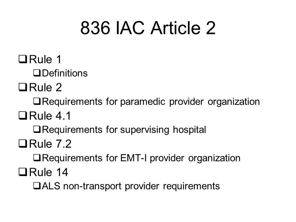 836 IAC Article 2 Rule 1 Rule 2 Rule 4.1 Rule 7.2 Rule 14 Definitions