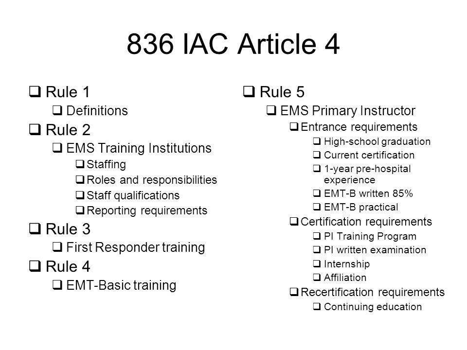 836 IAC Article 4 Rule 1 Rule 2 Rule 3 Rule 4 Rule 5 Definitions