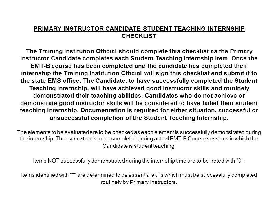PRIMARY INSTRUCTOR CANDIDATE STUDENT TEACHING INTERNSHIP CHECKLIST