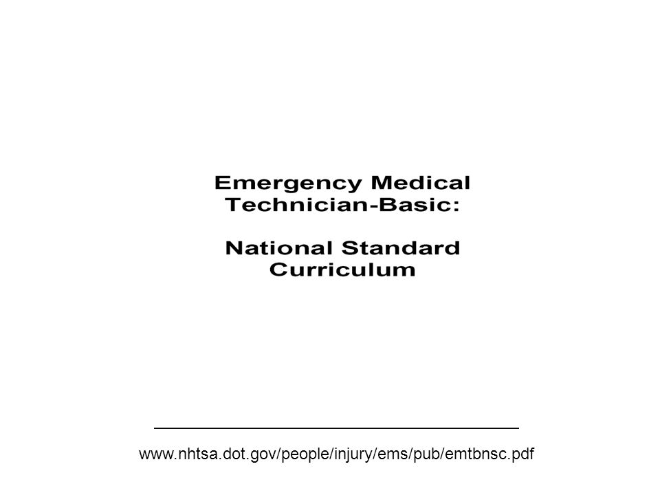 www.nhtsa.dot.gov/people/injury/ems/pub/emtbnsc.pdf