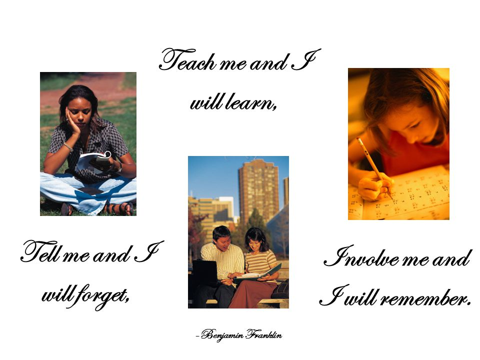 Teach me and I will learn,