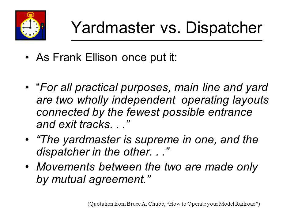 Yardmaster vs. Dispatcher