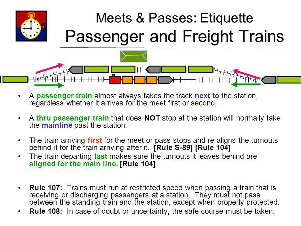 Meets & Passes: Etiquette Passenger and Freight Trains