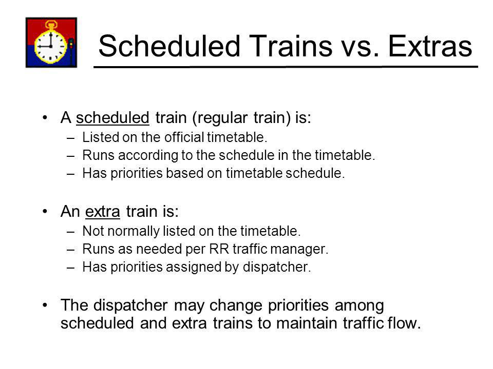Scheduled Trains vs. Extras
