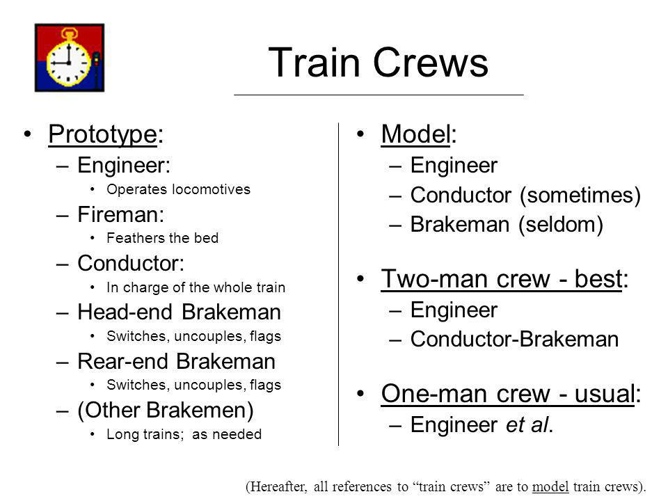 Train Crews Prototype: Model: Two-man crew - best: