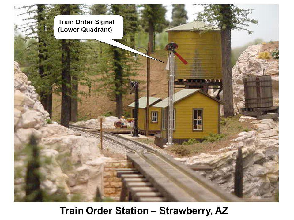 Train Order Station – Strawberry, AZ