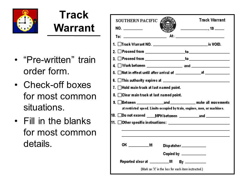 Track Warrant Pre-written train order form.