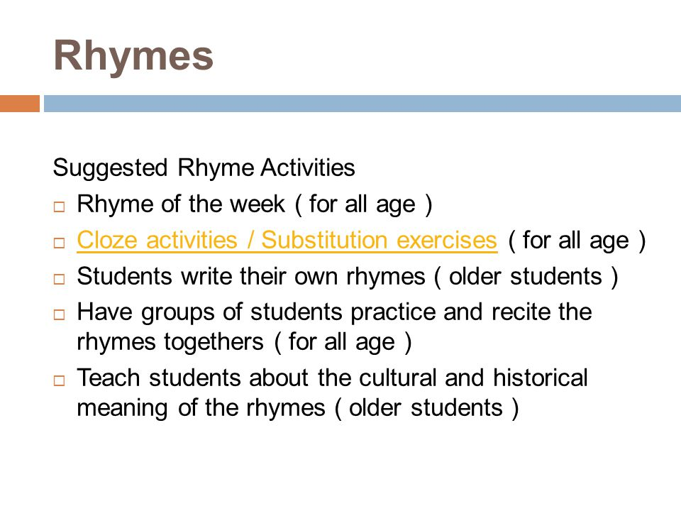 Rhymes Suggested Rhyme Activities Rhyme of the week ( for all age )
