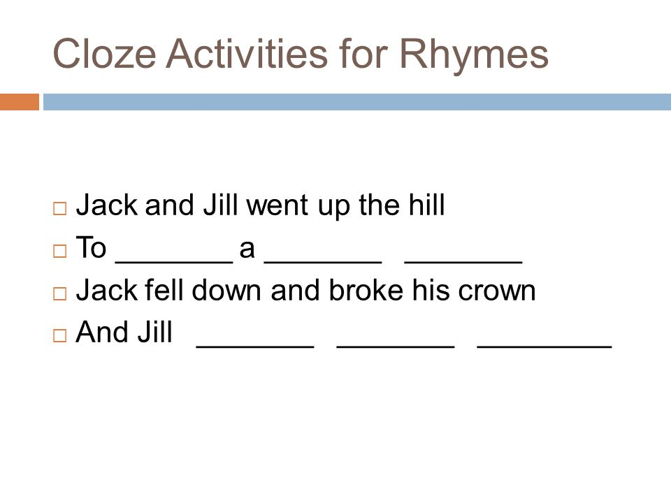 Cloze Activities for Rhymes