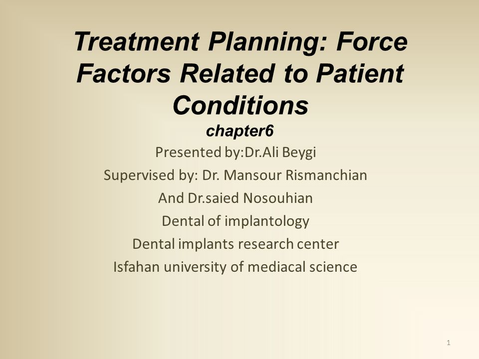 Treatment Planning: Force Factors Related to Patient Conditions chapter6