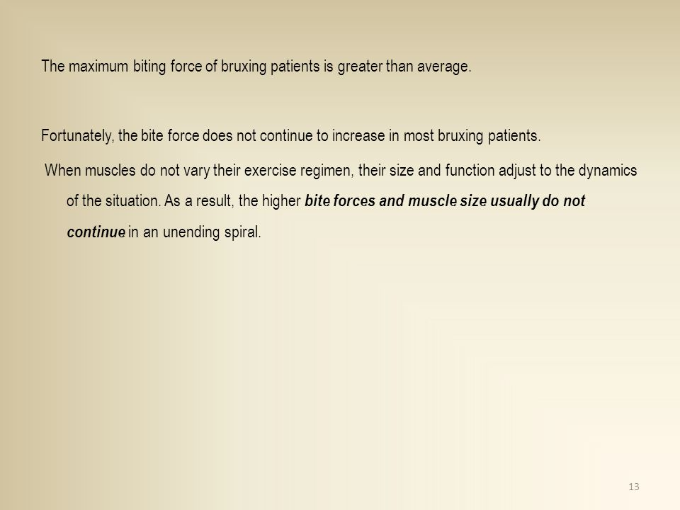 The maximum biting force of bruxing patients is greater than average