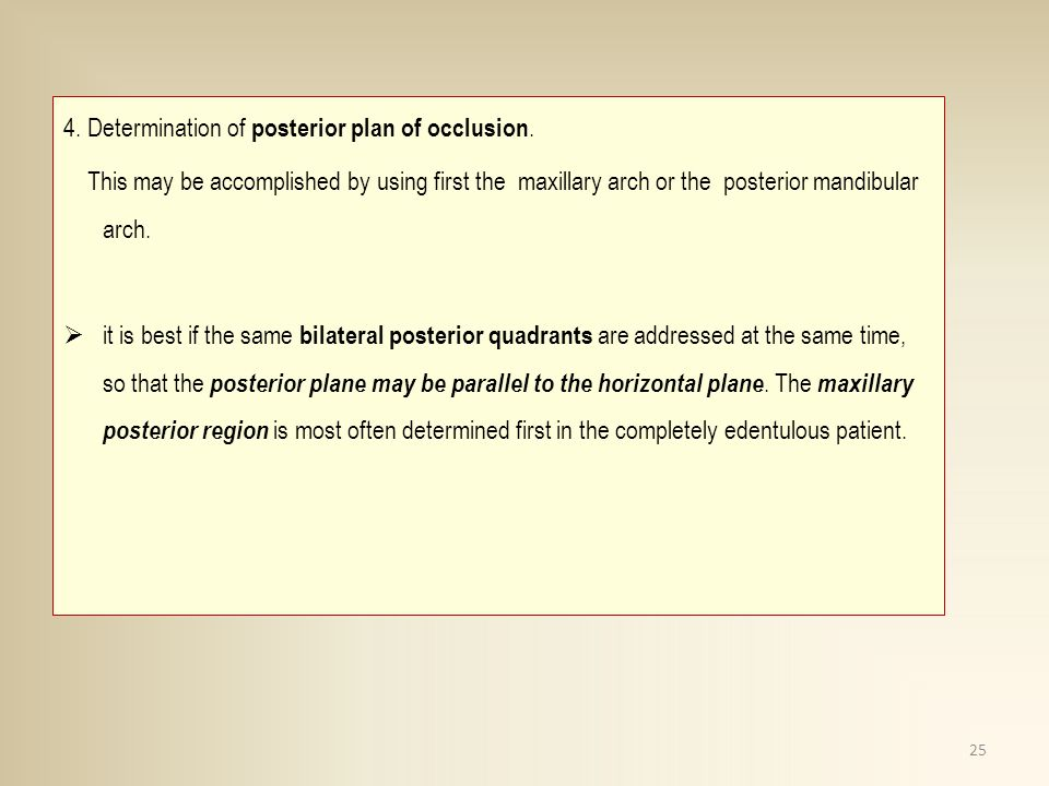 4. Determination of posterior plan of occlusion.