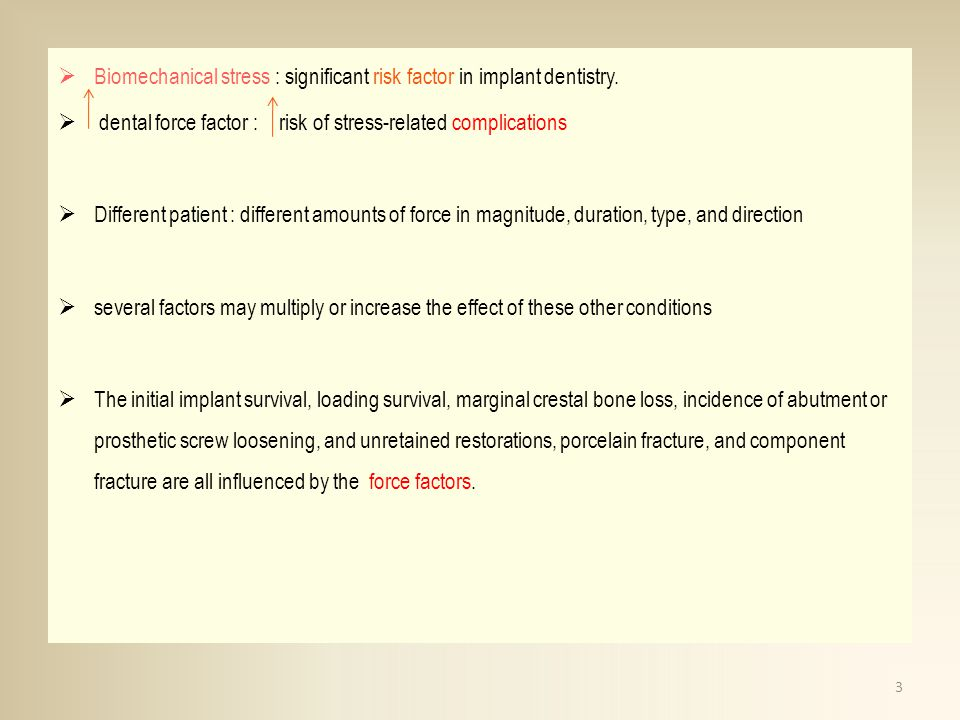 Biomechanical stress : significant risk factor in implant dentistry.