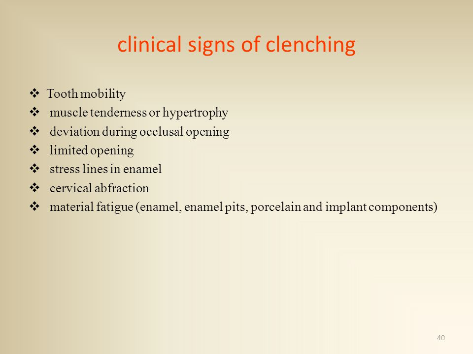 clinical signs of clenching