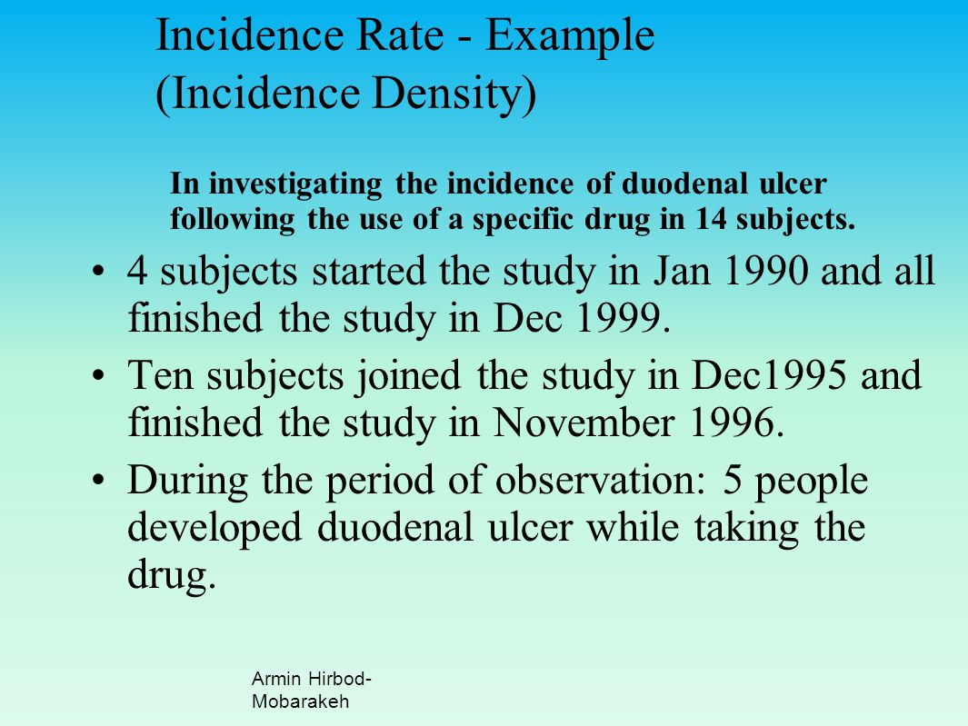 Incidence Rate - Example (Incidence Density)