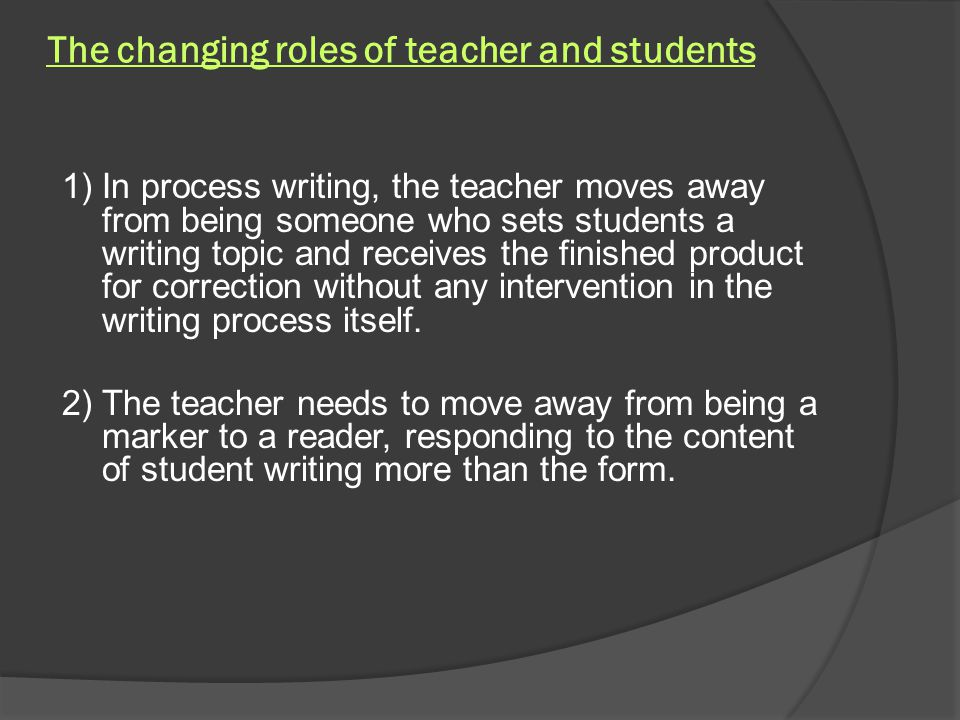 The changing roles of teacher and students