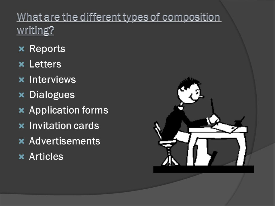 What are the different types of composition writing