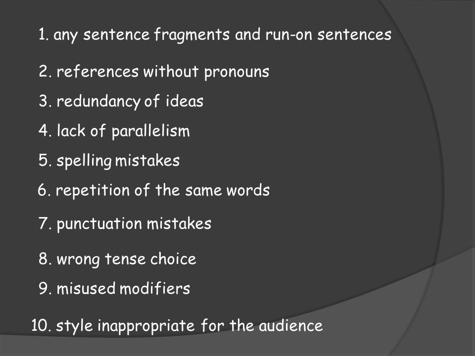 any sentence fragments and run-on sentences