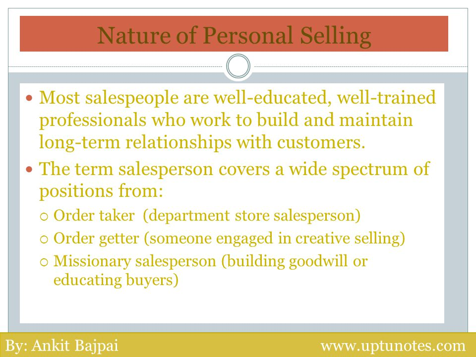 Nature of Personal Selling