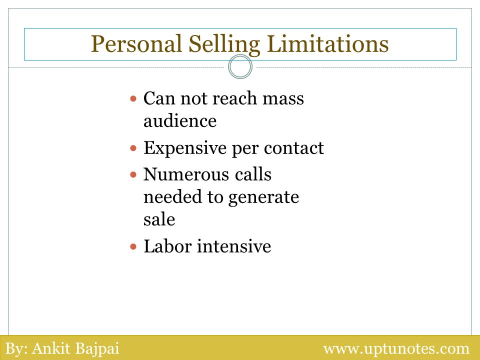 Personal Selling Limitations