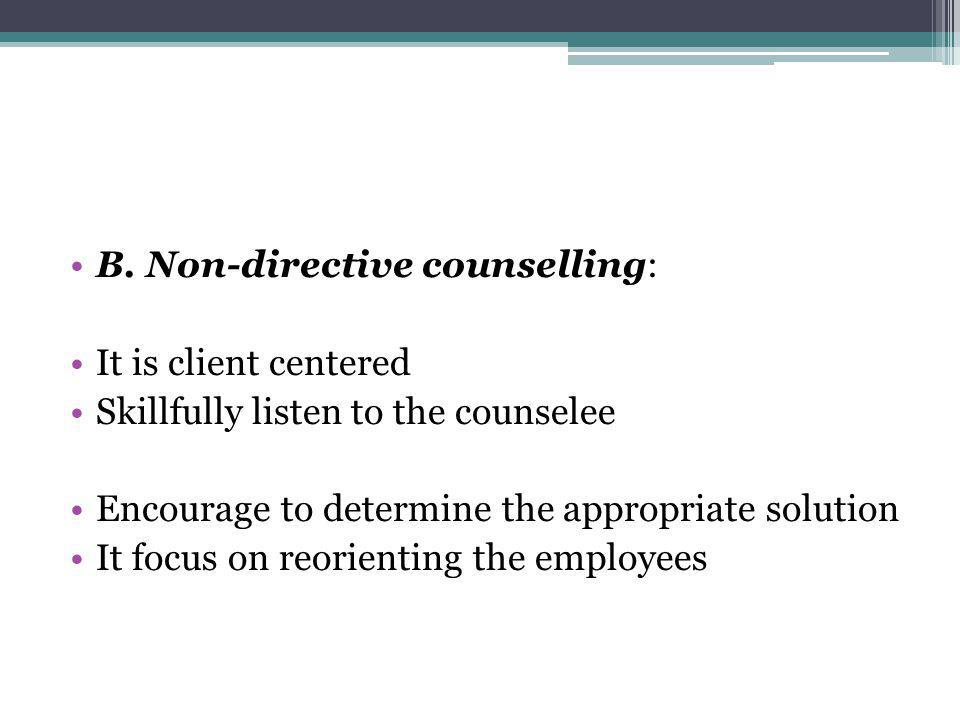 B. Non-directive counselling:
