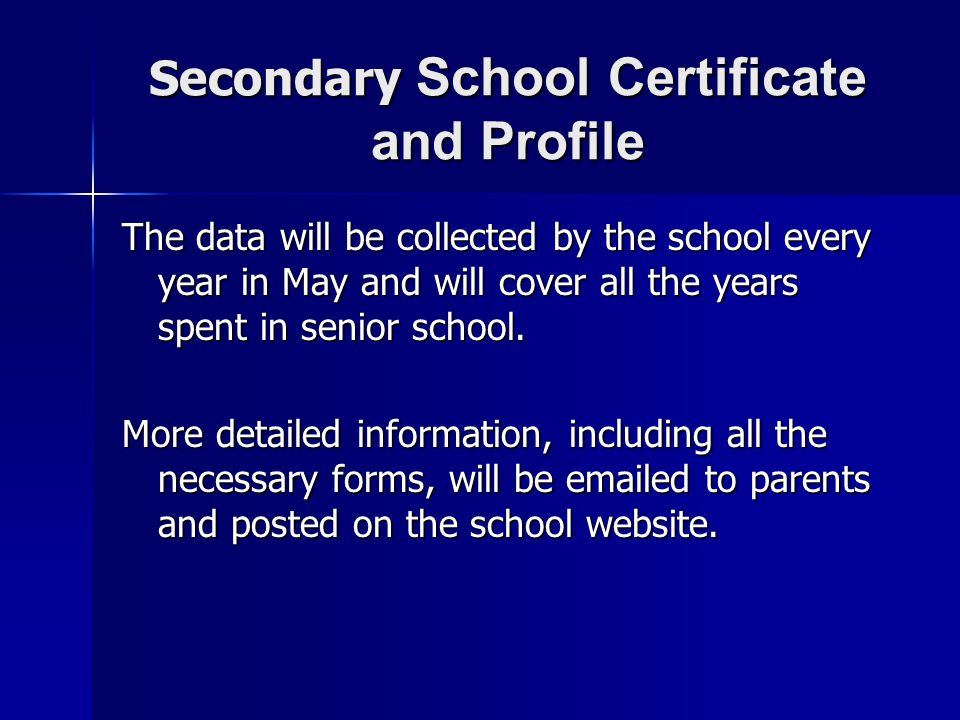 Secondary School Certificate and Profile