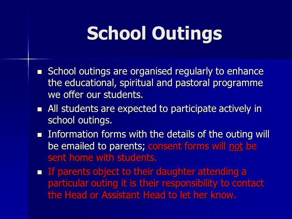 School Outings School outings are organised regularly to enhance the educational, spiritual and pastoral programme we offer our students.