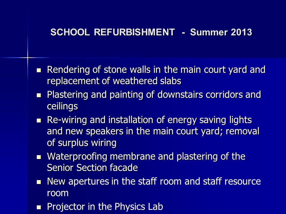 SCHOOL REFURBISHMENT - Summer 2013