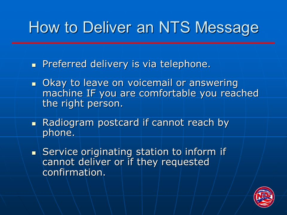 How to Deliver an NTS Message