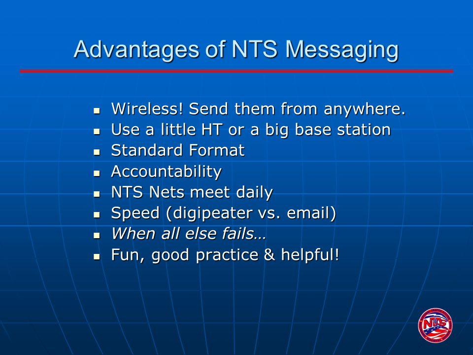 Advantages of NTS Messaging