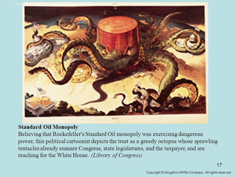 Standard Oil Monopoly Standard Oil Monopoly.